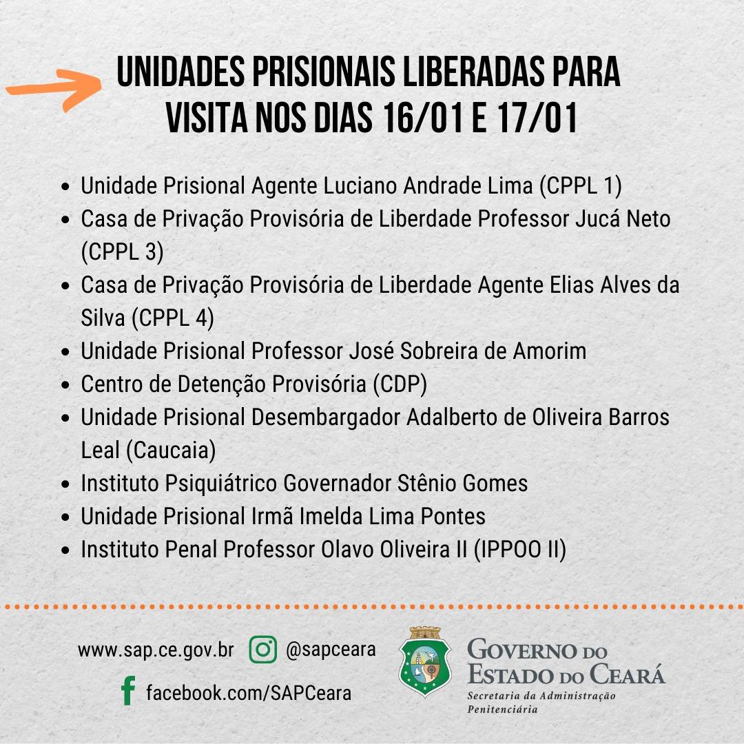 Unidades prisionais liberadas para visitas nos dias 16 e 17 de janeiro